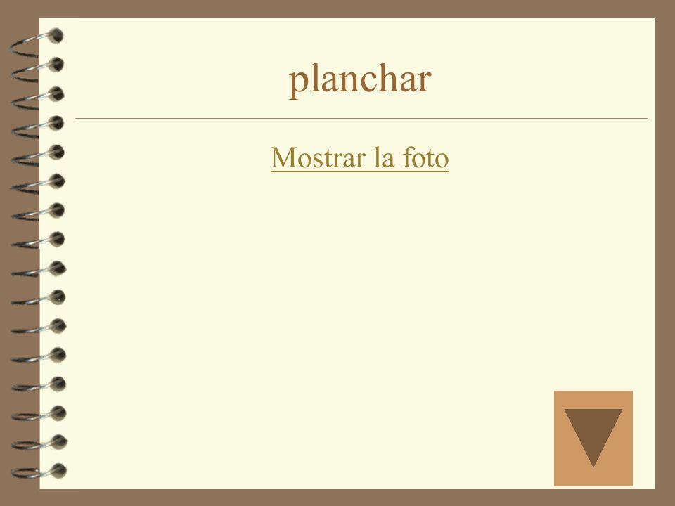planchar Mostrar la foto