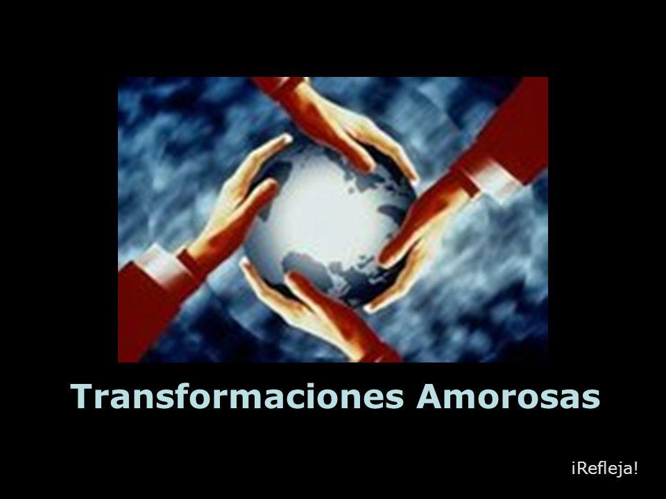 Transformaciones Amorosas