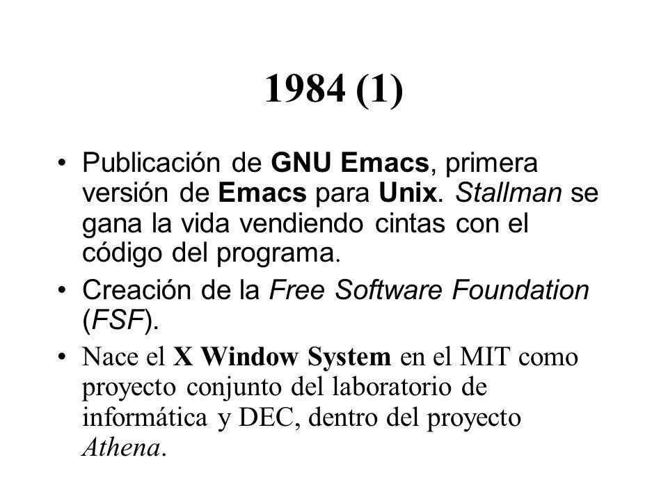 1984 (1) Publicación de GNU Emacs, primera versión de Emacs para Unix. Stallman se gana la vida vendiendo cintas con el código del programa.
