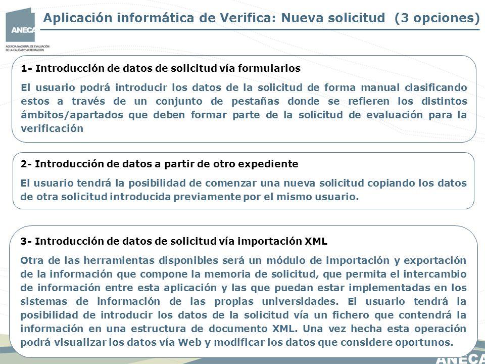 Aplicación informática de Verifica: Nueva solicitud (3 opciones)