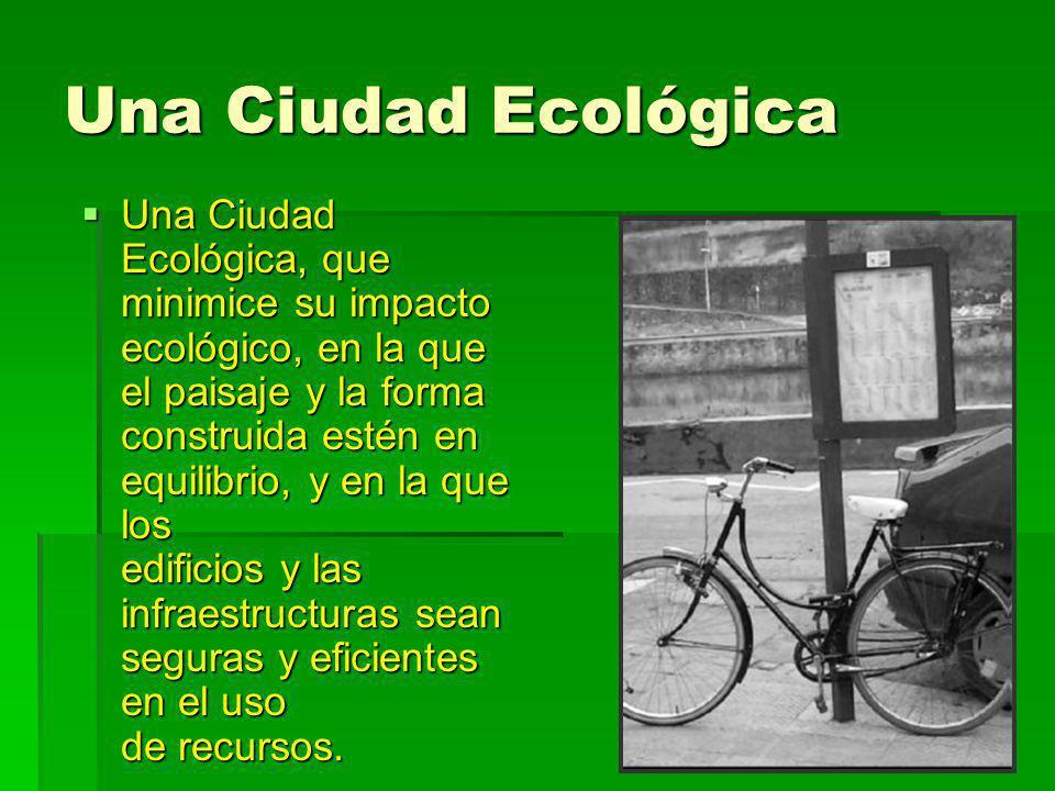 Una Ciudad Ecológica