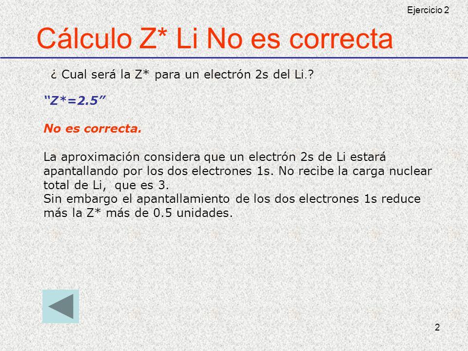Cálculo Z* Li No es correcta