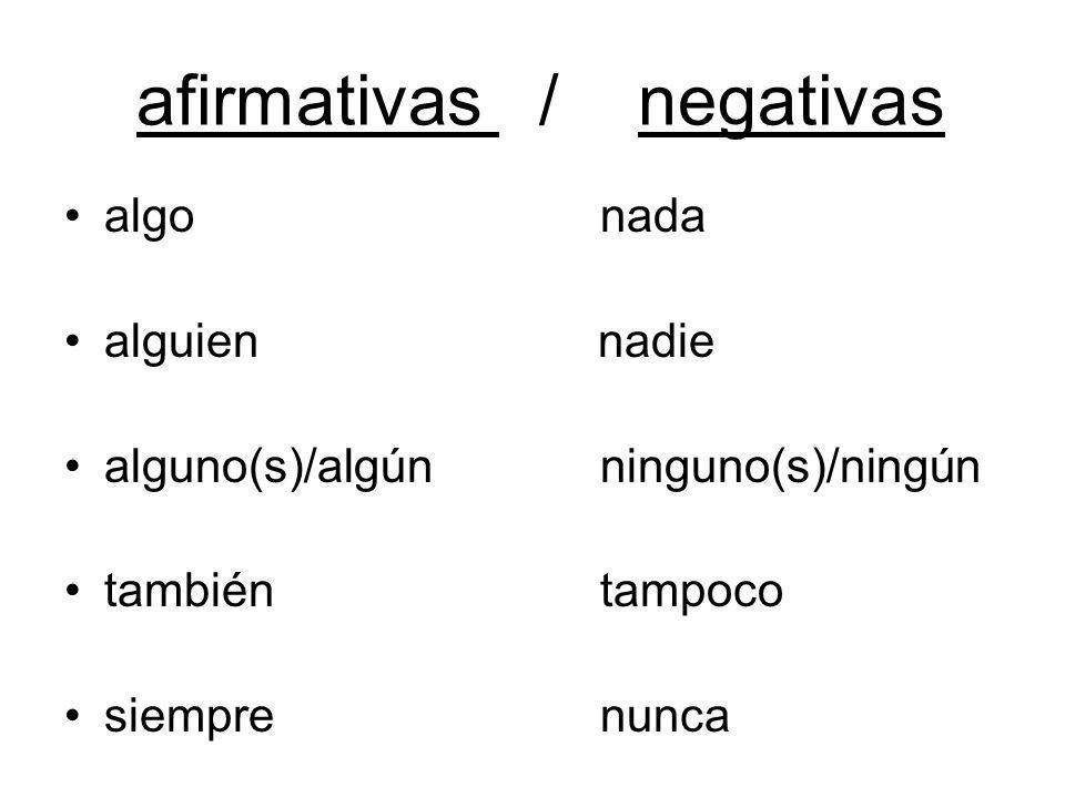 afirmativas / negativas