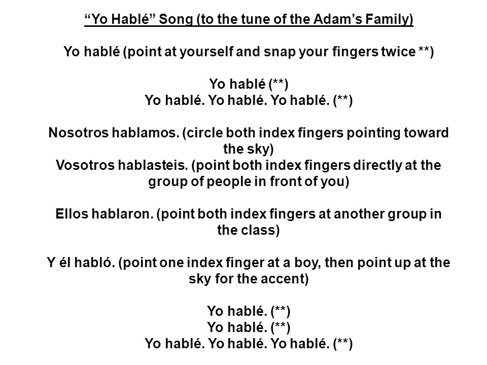 Yo Hablé Song (to the tune of the Adam's Family)