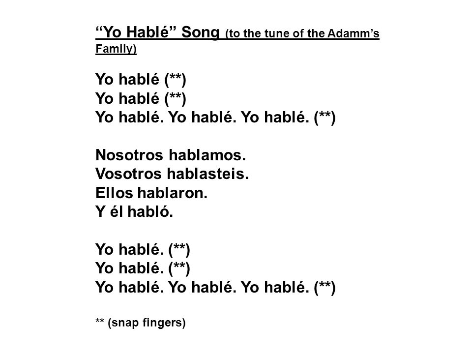 Yo Hablé Song (to the tune of the Adamm's Family)