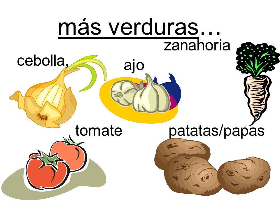 más verduras… zanahoria cebolla, ajo tomate patatas/papas