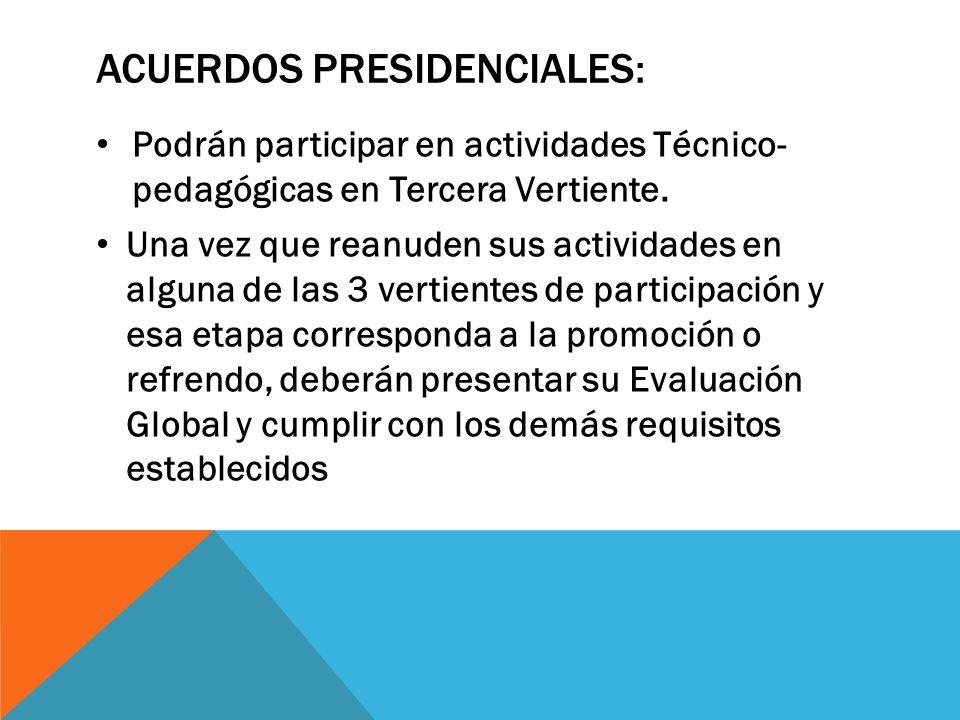 ACUERDOS PRESIDENCIALES: