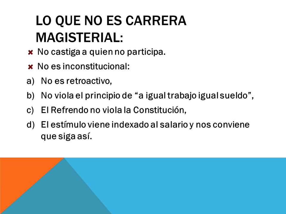 Lo que NO ES Carrera Magisterial:
