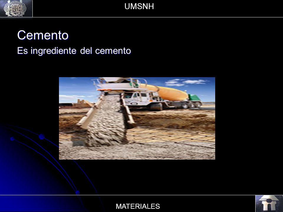 UMSNH Cemento Es ingrediente del cemento MATERIALES