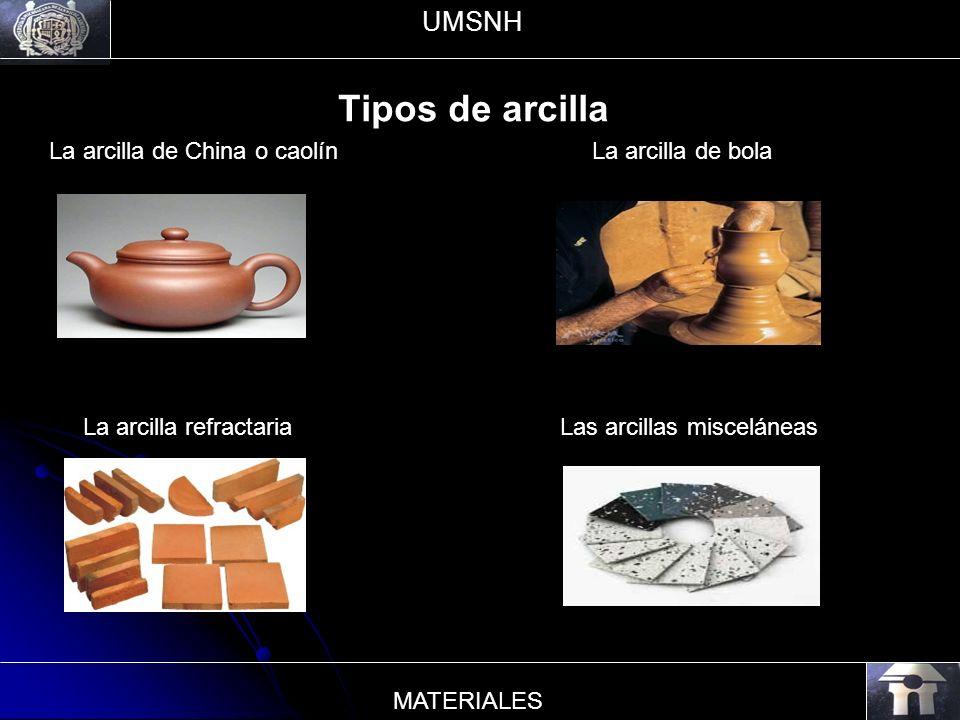Tipos de arcilla UMSNH La arcilla de China o caolín La arcilla de bola