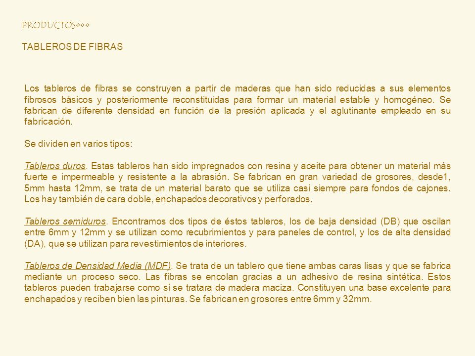 PRODUCTOS•••TABLEROS DE FIBRAS.