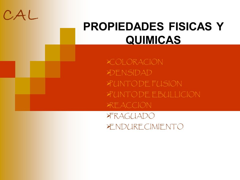 PROPIEDADES FISICAS Y QUIMICAS