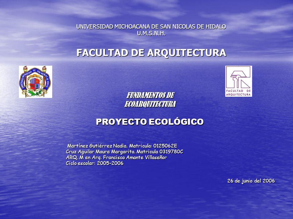 PROYECTO ECOLÓGICO FUNDAMENTOS DE ECOARQUITECTURA