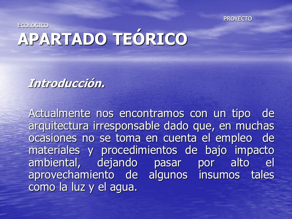 PROYECTO ECOLÓGICO APARTADO TEÓRICO