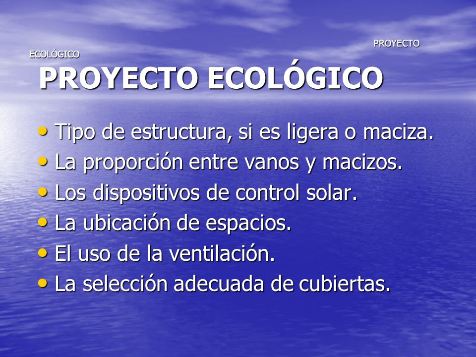 PROYECTO ECOLÓGICO PROYECTO ECOLÓGICO