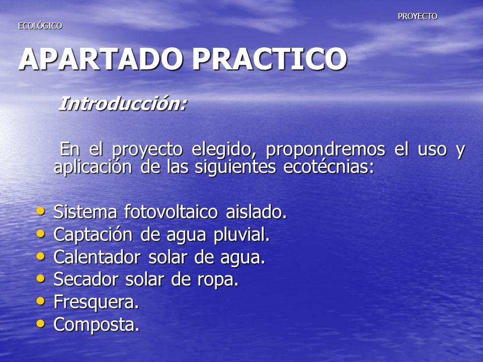 PROYECTO ECOLÓGICO APARTADO PRACTICO