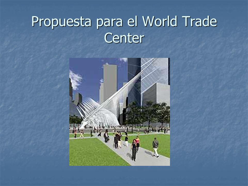 Propuesta para el World Trade Center