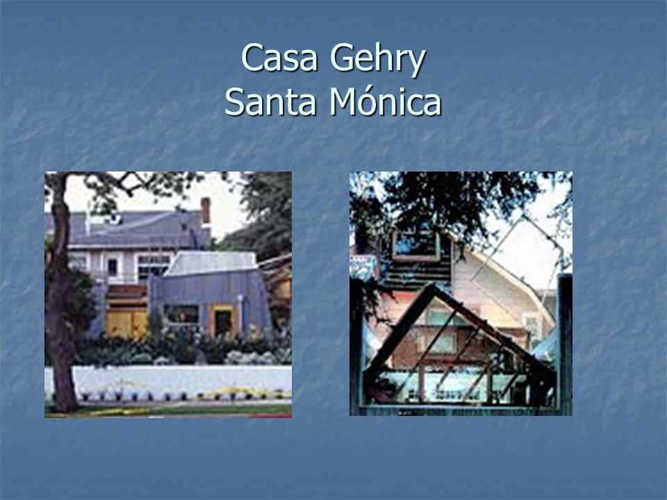 Casa Gehry Santa Mónica