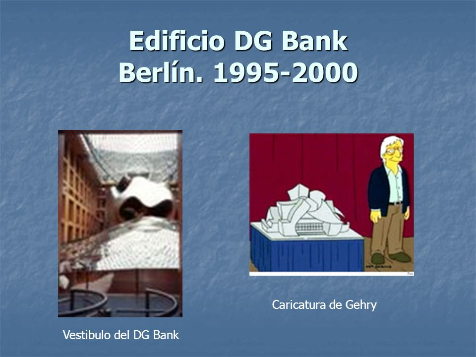 Edificio DG Bank Berlín. 1995-2000