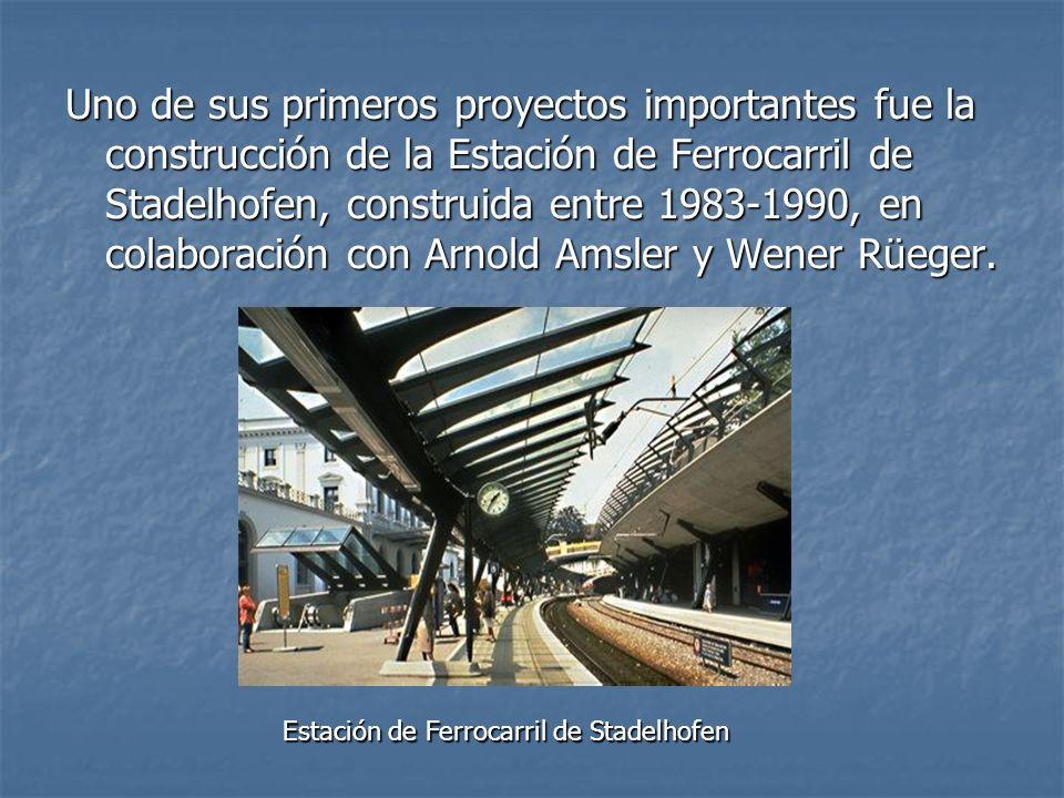 Uno de sus primeros proyectos importantes fue la construcción de la Estación de Ferrocarril de Stadelhofen, construida entre 1983-1990, en colaboración con Arnold Amsler y Wener Rüeger.
