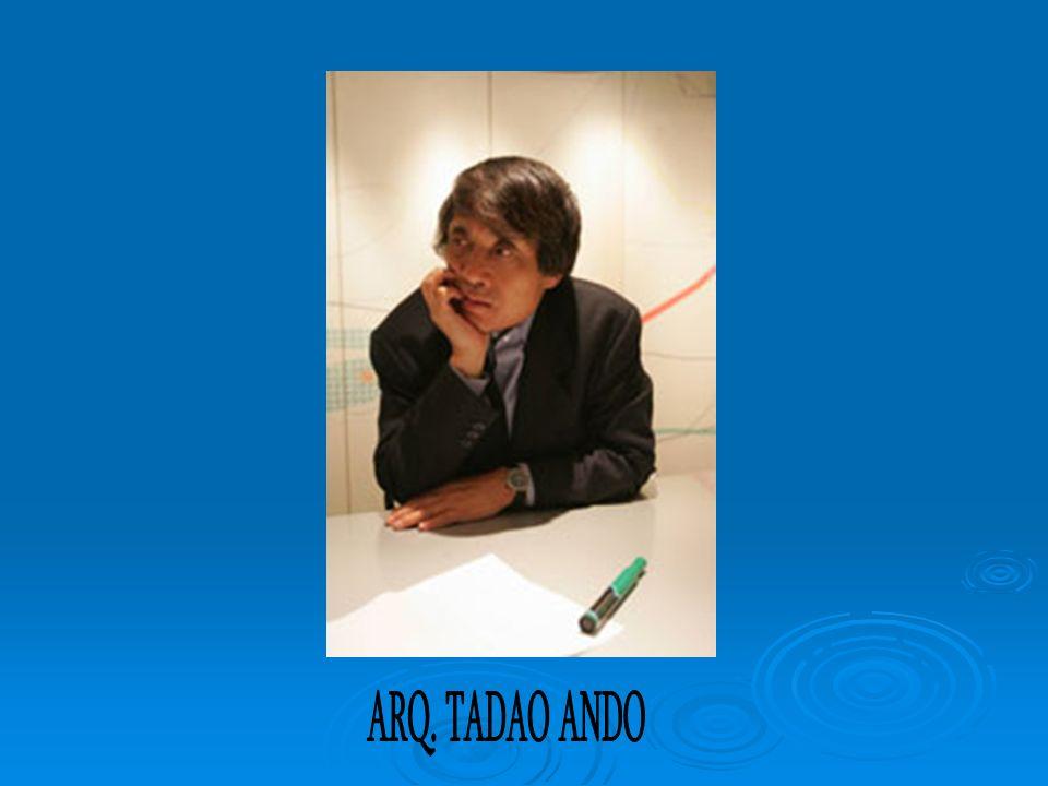 ARQ. TADAO ANDO