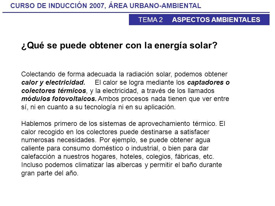 ¿Qué se puede obtener con la energía solar