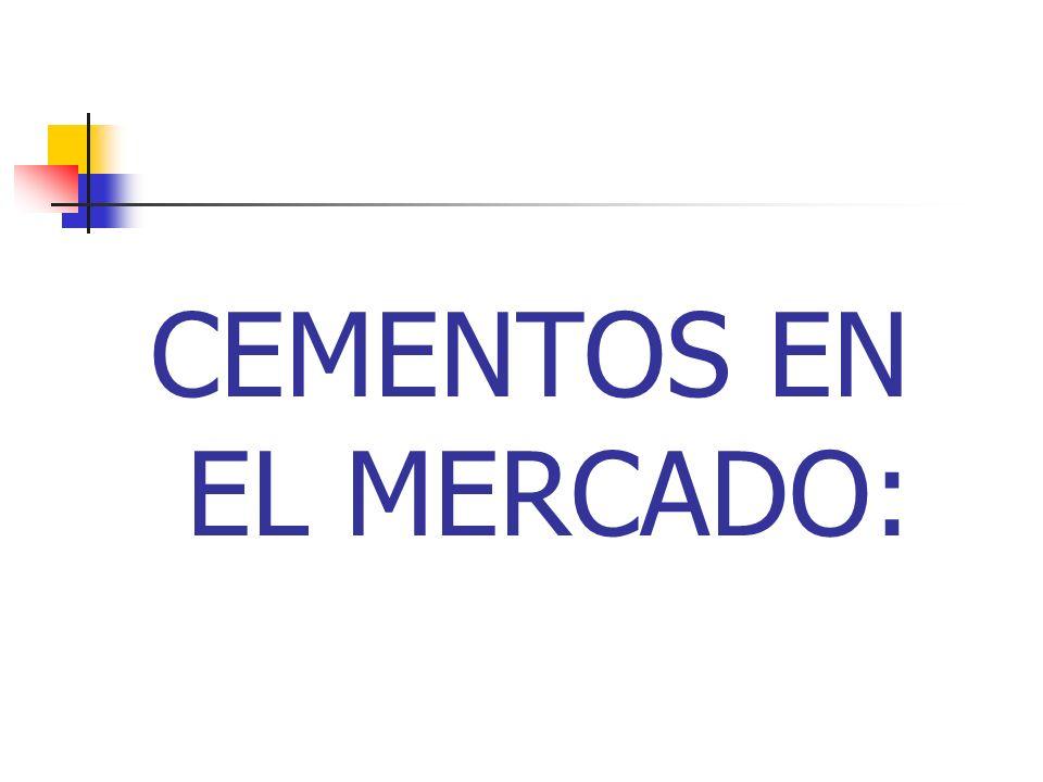 CEMENTOS EN EL MERCADO: