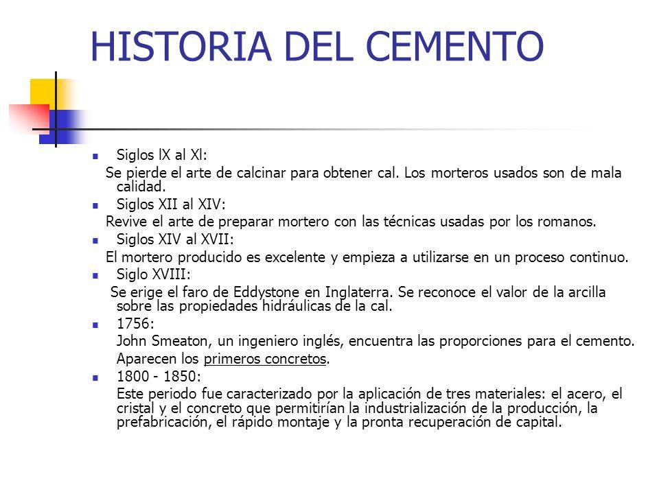 HISTORIA DEL CEMENTO Siglos lX al Xl: