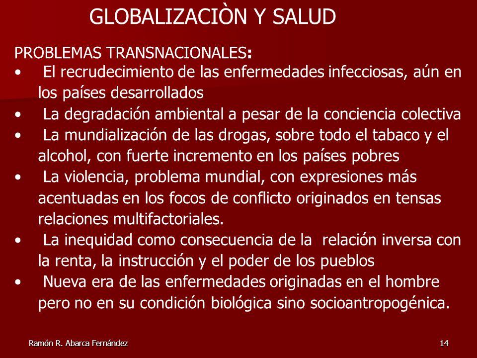 GLOBALIZACIÒN Y SALUD PROBLEMAS TRANSNACIONALES: