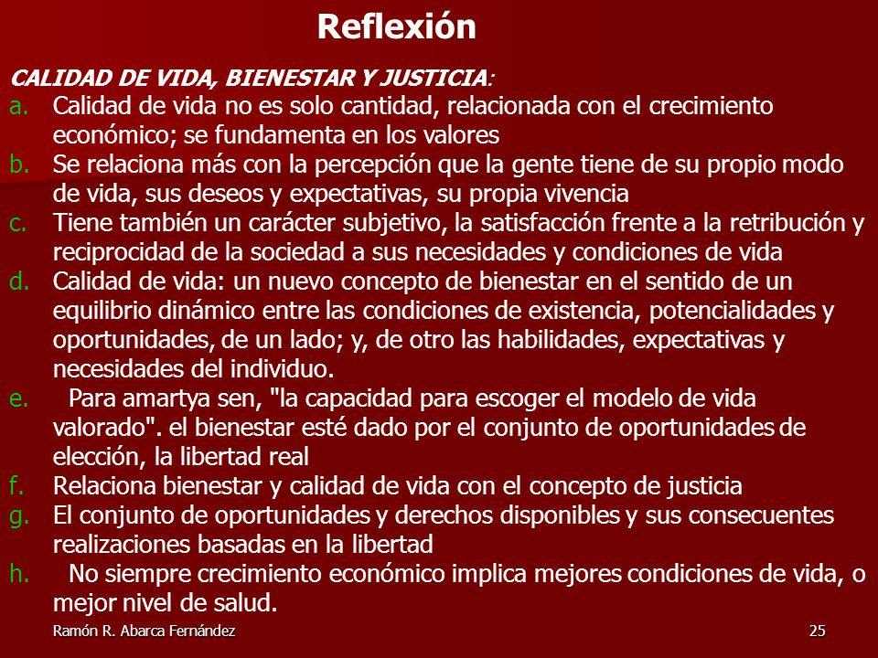 Reflexión CALIDAD DE VIDA, BIENESTAR Y JUSTICIA: