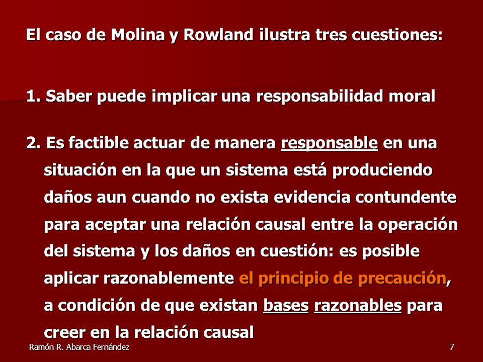 El caso de Molina y Rowland ilustra tres cuestiones:
