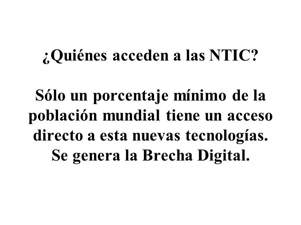 ¿Quiénes acceden a las NTIC