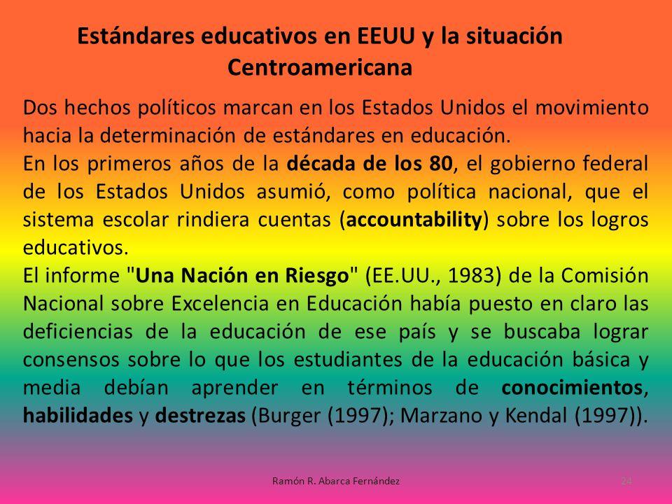 Estándares educativos en EEUU y la situación Centroamericana