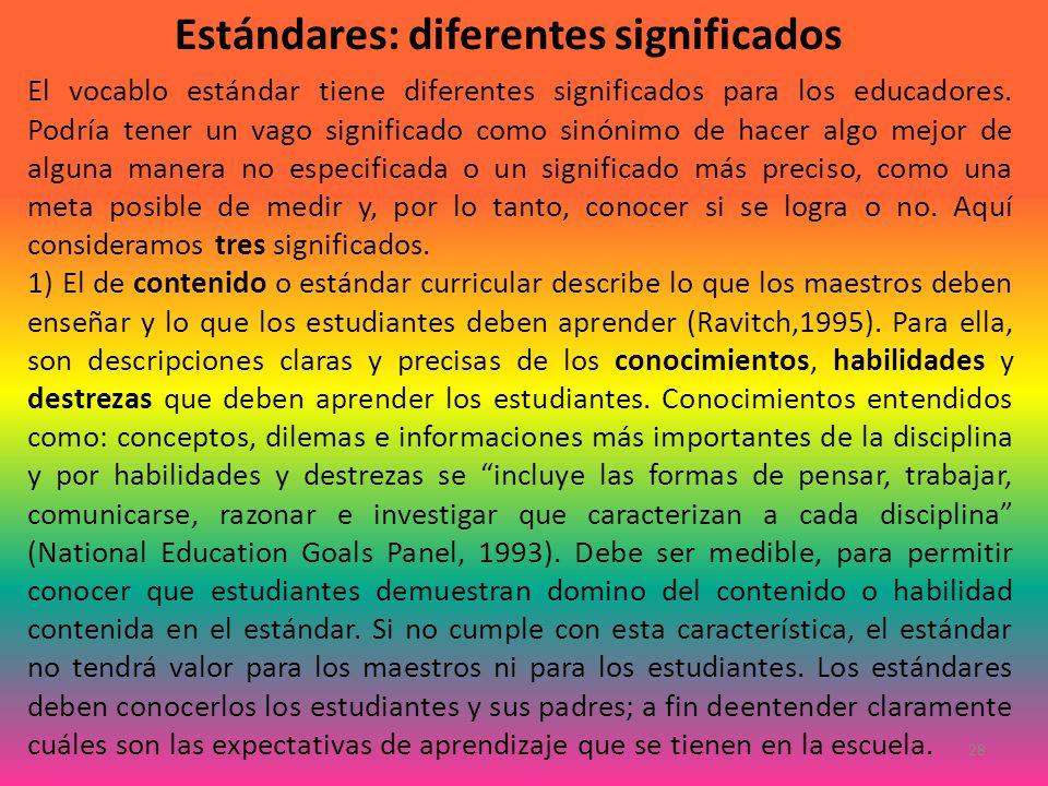 Estándares: diferentes significados