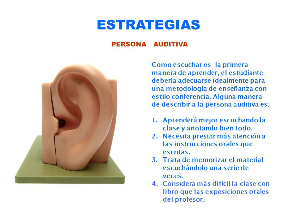 ESTRATEGIAS PERSONA AUDITIVA Como escuchar es la primera