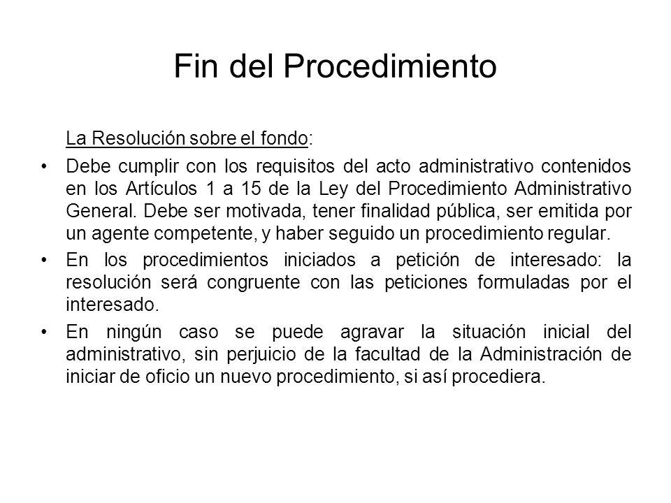 Fin del Procedimiento La Resolución sobre el fondo: