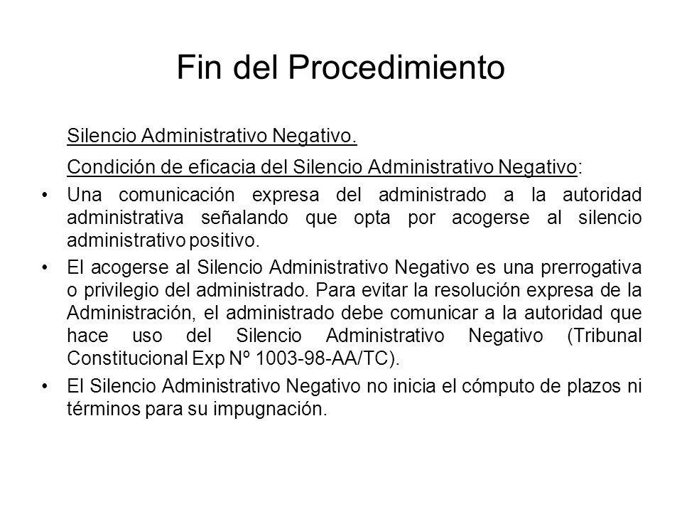 Fin del Procedimiento Silencio Administrativo Negativo.