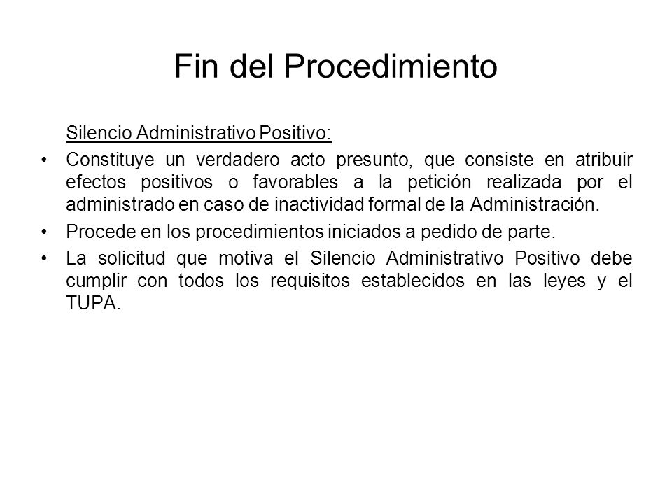 Fin del Procedimiento Silencio Administrativo Positivo: