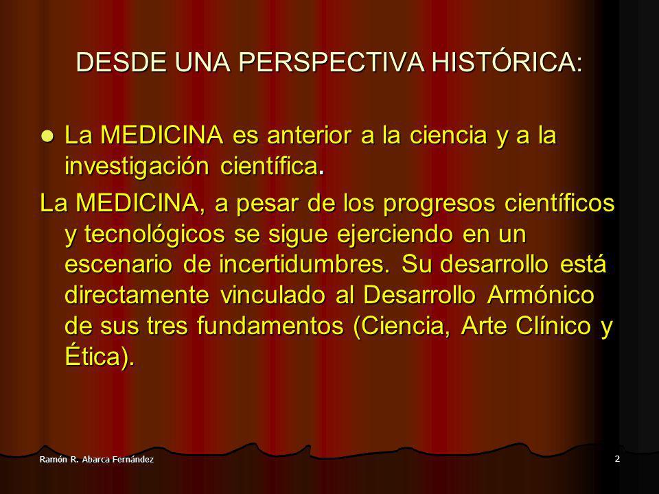DESDE UNA PERSPECTIVA HISTÓRICA: