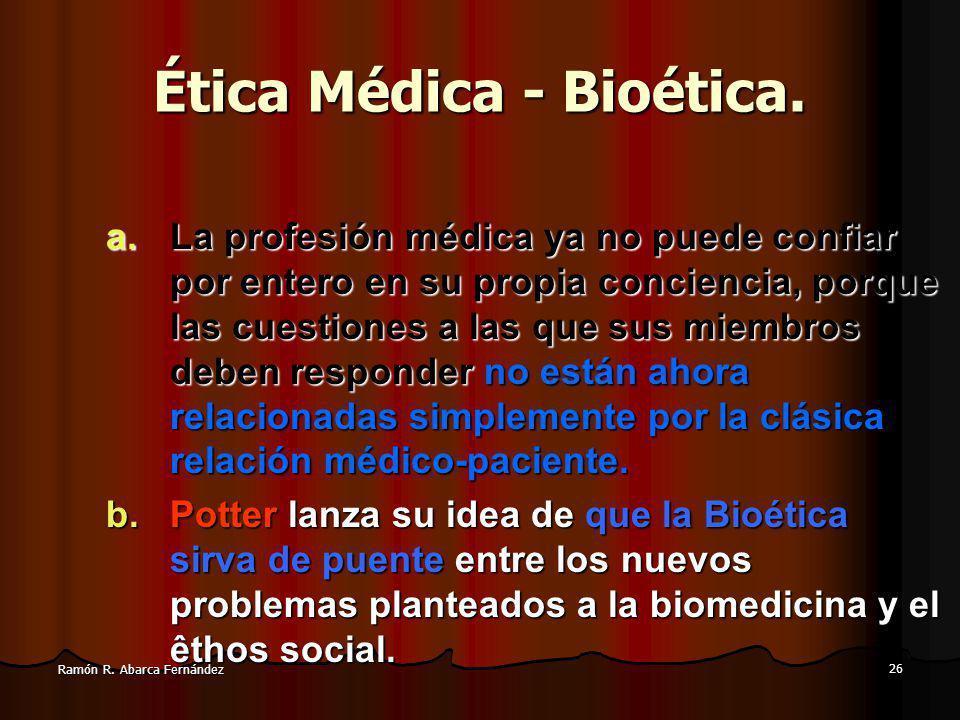 Ética Médica - Bioética.