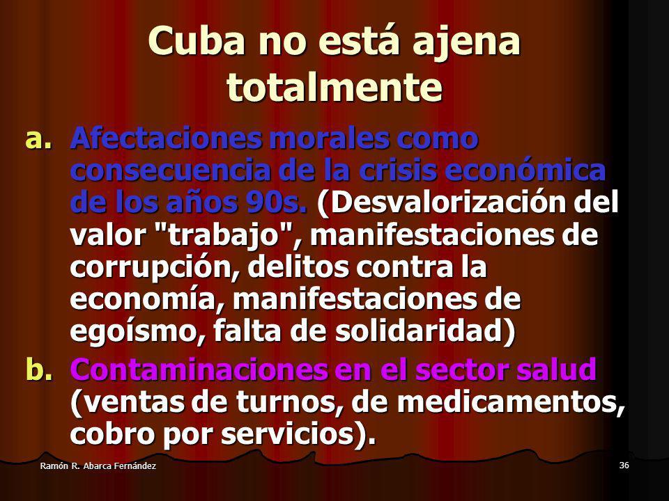 Cuba no está ajena totalmente