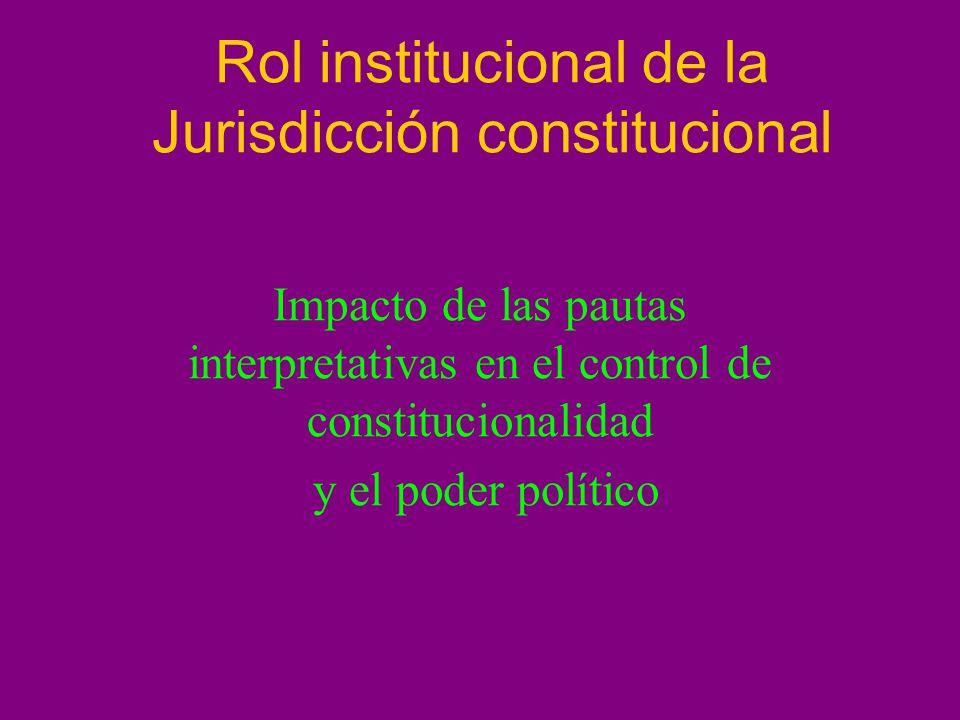 Rol institucional de la Jurisdicción constitucional