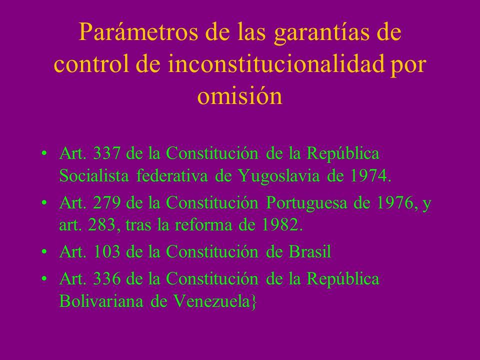 Parámetros de las garantías de control de inconstitucionalidad por omisión