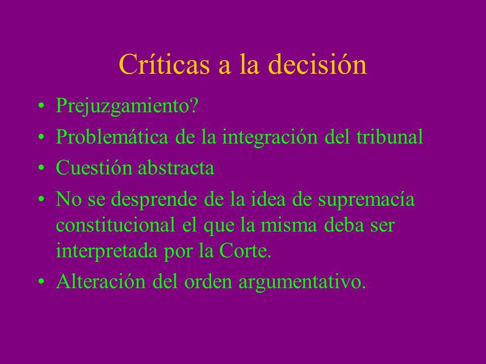 Críticas a la decisión Prejuzgamiento