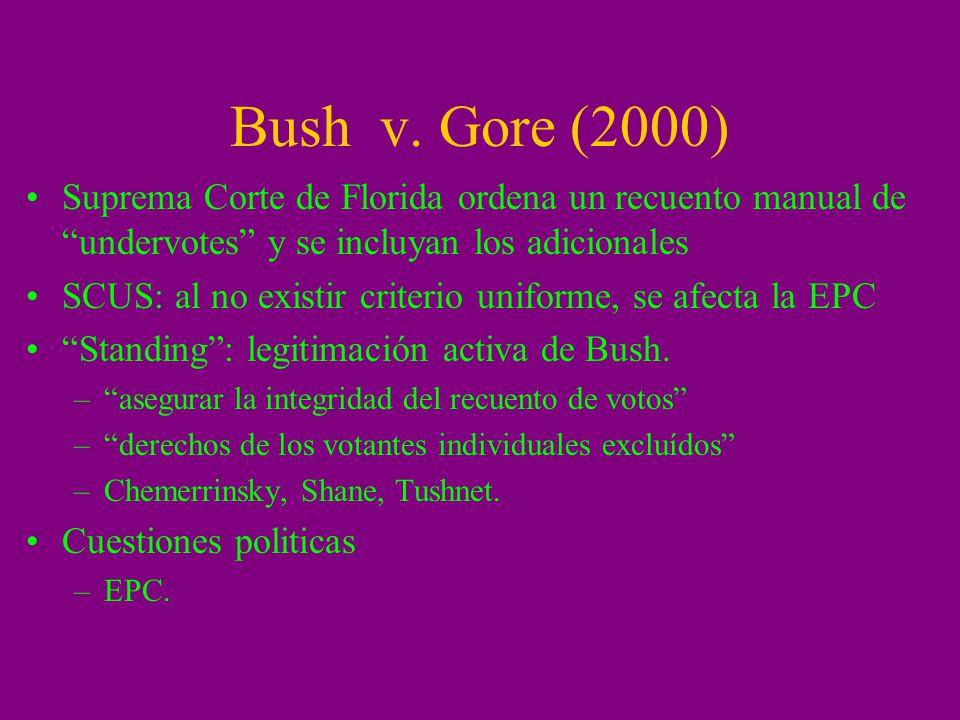 Bush v. Gore (2000) Suprema Corte de Florida ordena un recuento manual de undervotes y se incluyan los adicionales.