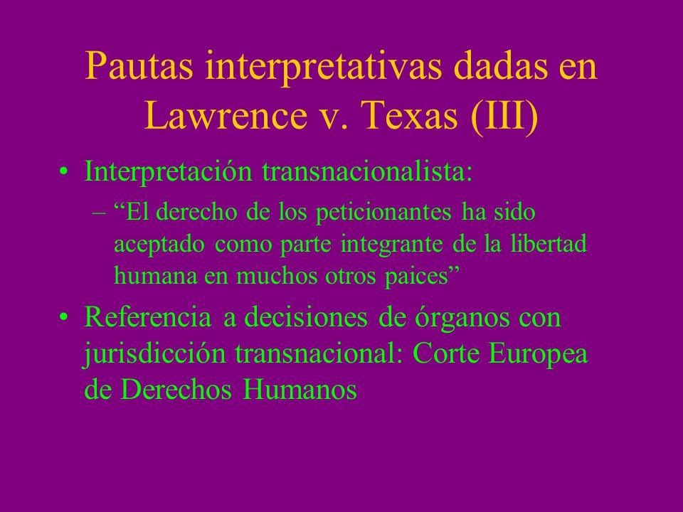 Pautas interpretativas dadas en Lawrence v. Texas (III)