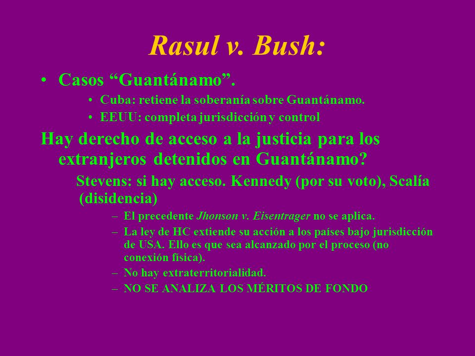 Rasul v. Bush: Casos Guantánamo .