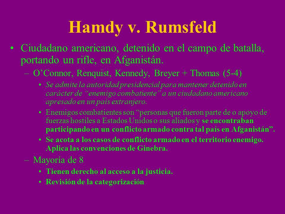 Hamdy v. Rumsfeld Ciudadano americano, detenido en el campo de batalla, portando un rifle, en Afganistán.