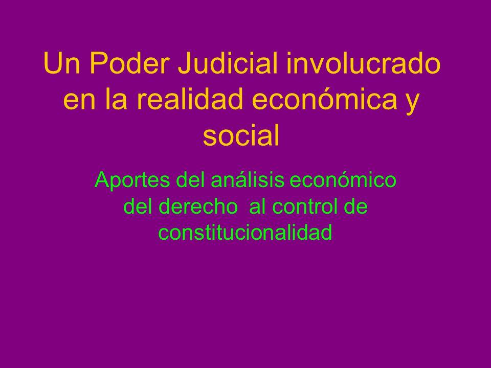 Un Poder Judicial involucrado en la realidad económica y social