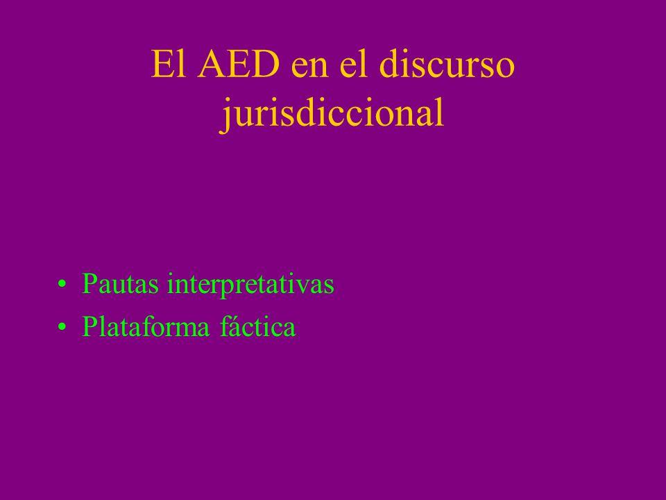 El AED en el discurso jurisdiccional